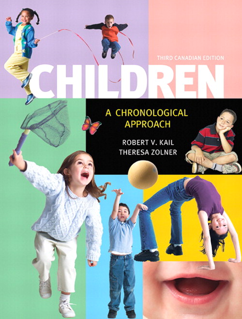 Children: A Chronological Approach, Third Canadian Edition Plus MyDevelopmentLab with Pearson eText -- Access Card Package, 3rd Edition