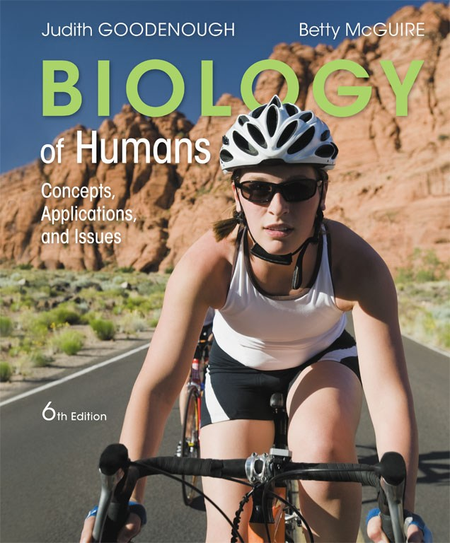 Biology of Humans: Concepts, Applications, and Issues Plus Mastering Biology with Pearson eText -- Access Card Package, 6th Edition