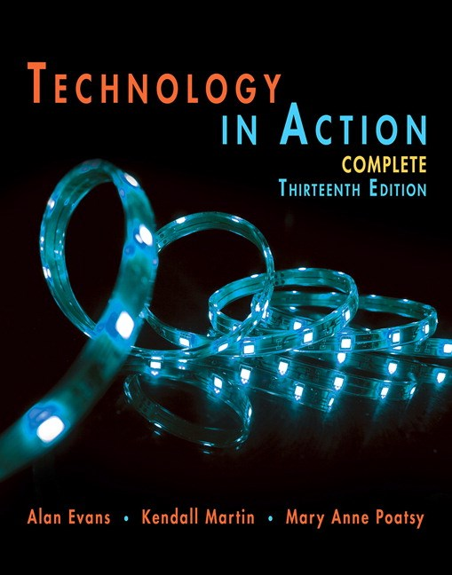 Technology In Action Complete, 13th Edition